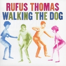Walking The Dog/Rufus Thomas
