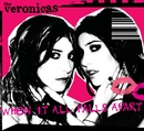 When It All Falls Apart (Australian Maxi Single)/The Veronicas