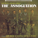 And Then...Along Comes/The Association