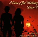 Music For Making Love II/Anthony Ventura