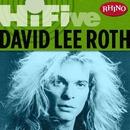 Rhino Hi-Five: David Lee Roth/David Lee Roth