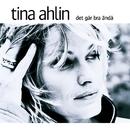 Det går bra ändå/Tina Ahlin