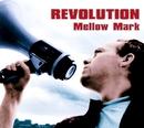 Revolution E.P./Mellow Mark