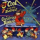 Christmas Tekkno/DJ COOL & die 7 Zwerge