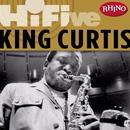 Rhino Hi-Five: King Curtis/King Curtis