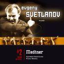 Medtner : Oeuvres pour piano/Evgeny Svetlanov