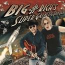 Big & Rich's Super Galactic Fan Pak (U.S. CD/DVD)/Big & Rich