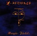 Magic Fields/X-Perience