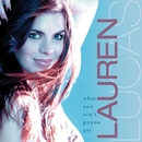 What You Ain't Gonna Get/Lauren Lucas