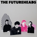 The Futureheads - UK Formats/The Futureheads