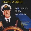 Der Wind und das Meer (Remastered)/Hans Albers