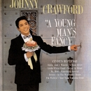 A Young Man's Fancy/Johnny Crawford