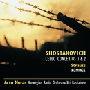 Shostakovich: Cello Cti 1 & 2 * R Strauss: Romance in F/Noras, A and Norwegian Radio Orchestra and Rasilainen, Ari