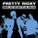 Bluestars/Pretty Ricky