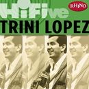 Rhino Hi-Five: Trini Lopez/Trini Lopez
