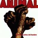 El Nuevo Camino del Hombre/A.N.I.M.A.L.