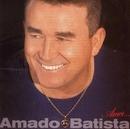 Amor.../Amado Batista