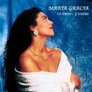 Lo mejor... y coplas/Maria Gracia