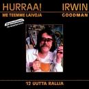 Hurraa! Me teemme laivoja/Irwin Goodman