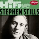 Rhino Hi-Five: Stephen Stills/Stephen Stills