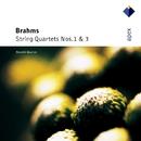 Brahms : String Quartets Nos 1 & 3  -  APEX/Borodin String Quartet