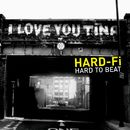 Hard To Beat (Acoustic Version) (Digital Release)/Hard-Fi