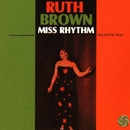 Miss Rhythm/Ruth Brown