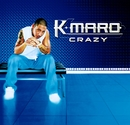 Crazy/K.Maro