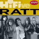 Rhino Hi-Five: Ratt/Ratt