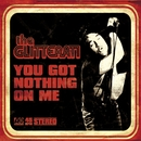 You Got Nothing On Me/The Glitterati