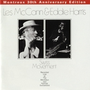 Swiss Movement (Montreux 30th Anniversary)/Les McCann & Eddie Harris