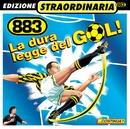 La Dura Legge Del Gol/883
