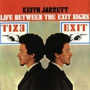 Life Between The Exit Signs (Digital Version)/Keith Jarrett