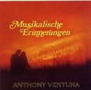 Musikalische Erinnerungen - Die Großen Erfolge/Anthony Ventura