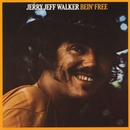 Bein' Free/Jerry Jeff Walker