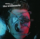 Earth Versus The Wildhearts/The Wildhearts