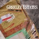 Caveat Emptor (DMD Album)/Greeley Estates