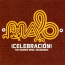 Celebracion: The Warner Bros. Recordings/Malo