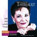 Sélection Talents/Fabienne Thibeault