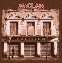 Coliseum/M-Clan