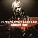 Let Go/Kenny Wayne Shepherd