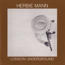 London Underground/Herbie Mann