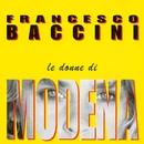 Le donne di Modena/Francesco Baccini