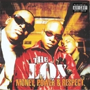 Money, Power & Respect/The Lox