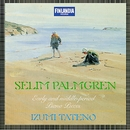 Palmgren : Early and Middle-Period Piano Pieces/Izumi Tateno