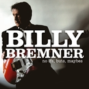 No If, But, Maybe/Billy Bremner