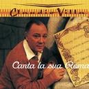 CANTA LA SUA ROMA/VILLA CLAUDIO