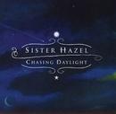 Chasing Daylight/Sister Hazel