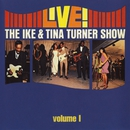 Live! The Ike & Tina Turner Show/Ike & Tina Turner