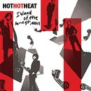Island Of The Honest Man (DMD Single)/Hot Hot Heat